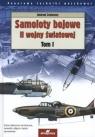 Samoloty bojowe II wojny światowej Tom 1