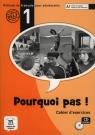 Pourquoi Pas 1 Ćwiczenia + CD  Bosquet Michele, Martinez Salles Matilde, Rennes Yolanda