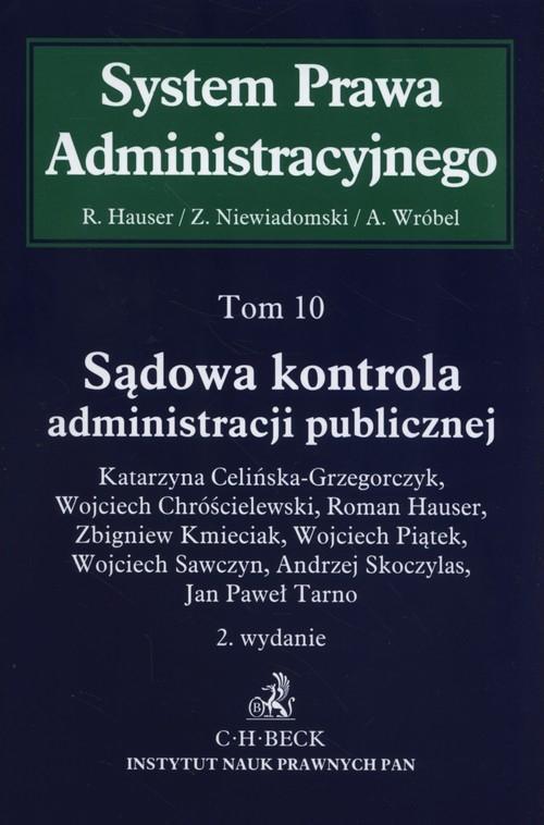 Sądowa kontrola administracji publicznej Tom 10