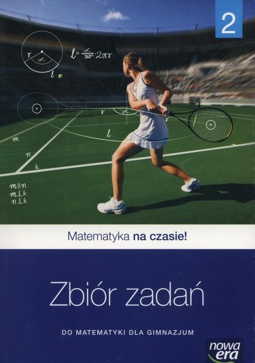 Matematyka Na czasie 2 Zbiór zadań Janowicz Jerzy
