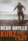 Kurz, pot i łzy Autobiografia Grylls Bear