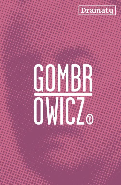 Dramaty Gombrowicz Witold