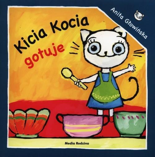 Kicia Kocia gotuje Głowińska Anita