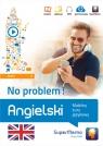 Angielski No problem! Mobilny kurs językowy (poziom średni B1) Krzyżanowski Henryk