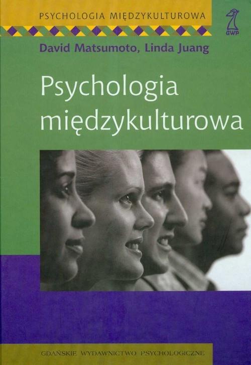 Psychologia międzykulturowa Mastumoto David, Juang Linda