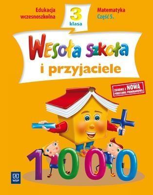 Wesoła szkoła i przyjaciele SP KL 3 Matematyka część 5 138298