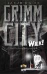 Grimm City Wilk! Ćwiek Jakub