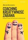 Coaching, kreatywność, zabawa