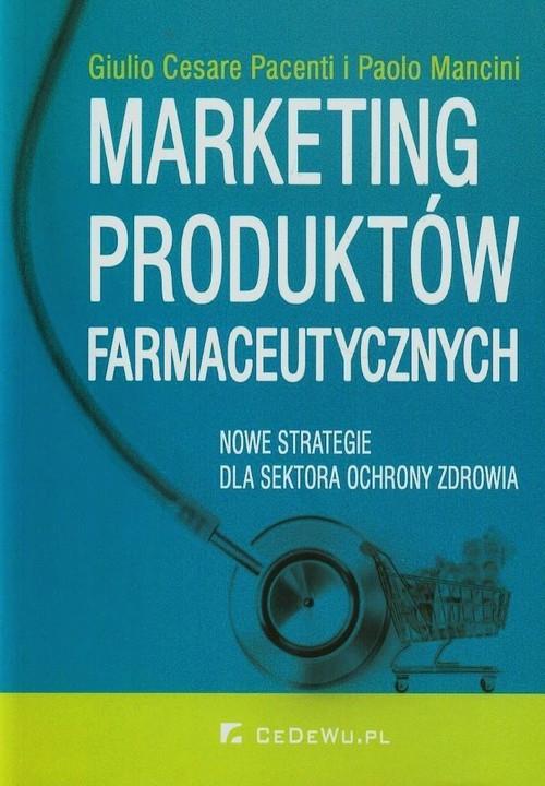 Marketing produktów farmaceutycznych Cesare Giulio, Mancini Paolo