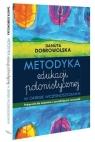 Metodyka edukacji polonistycznej w okresie wczesnoszkolnym Dobrowolska Danuta