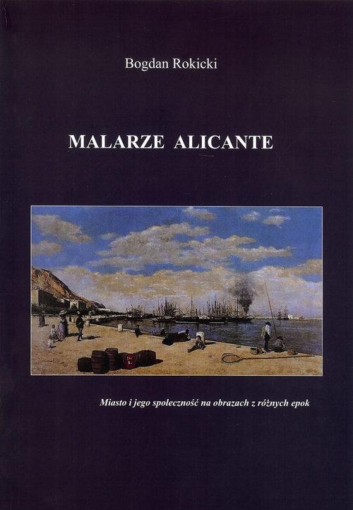 Malarze Alicante Rokicki Bogdan