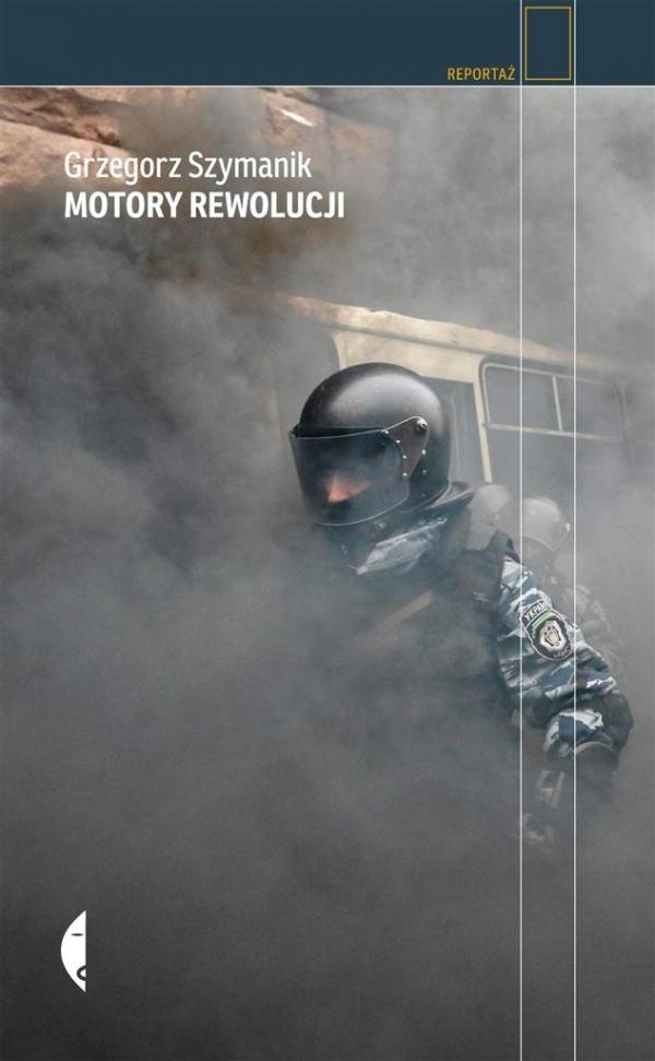 Motory rewolucji Szymanik Grzegorz