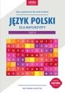 Język polski dla maturzysty Testy