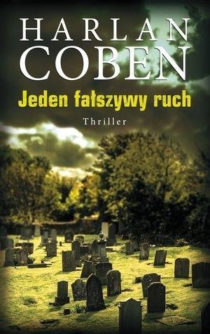 Jeden fałszywy ruch Coben Harlan