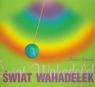 Świat wahadełek. Podręcznik o wahadełkach dla początkujących i Schirner Markus