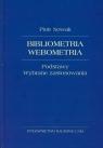 Bibliometria Webometria Podstawy Wybrane zastosowania Nowak Piotr
