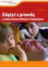 Zdążyć z prawdą O sztuce komunikacji w hospicjum Krakowiak Piotr