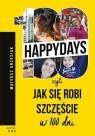 100 happydays czyli jak się robi szczęście w 100 dni Grzesiak Mateusz