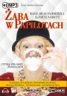 Żaba w papilotach (audiobook) Narbutt Elżbieta, Biłas-Najmrodzka Maria