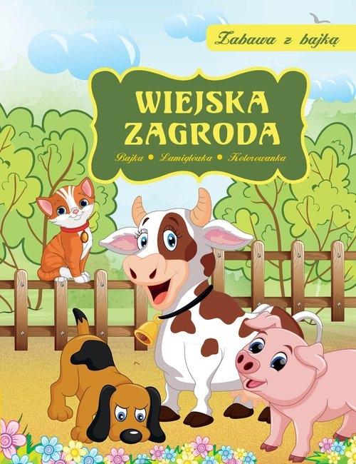 Wiejska zagroda Zabawa z bajką Skwark Dorota
