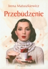 Przebudzenie (Uszkodzona okładka) Matuszkiewicz Irena