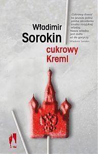 Cukrowy Kreml Sorokin Władimir