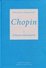Chopin 2 Uchwycić nieuchwytne Tomaszewski Mieczysław
