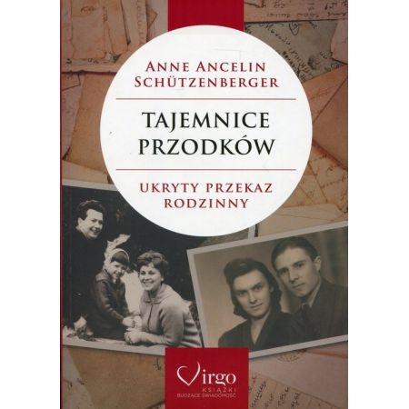 Tajemnice przodków Ancelin Schutzenberger Anne