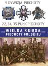 Wielka Księga Piechoty Polskiej 9 Dywizja Piechoty 22, 34, 35 pułk