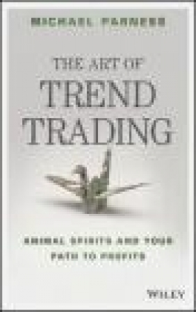 The Art of Trend Trading Michael Parness