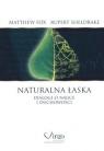 Naturalna łaskaDialogi o nauce i duchowości Fox Matthew, Sheldrake Rupert
