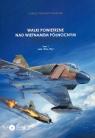 Walki powietrzne nad Wietnamem Północnym w latach 1965-1968 na tle operacji Rolling Thunder Tom 1
