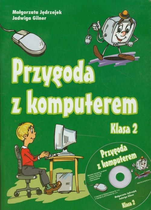 Przygoda z komputerem 2 Podręcznik Jędrzejek Małgorzata, Gilner Jadwiga