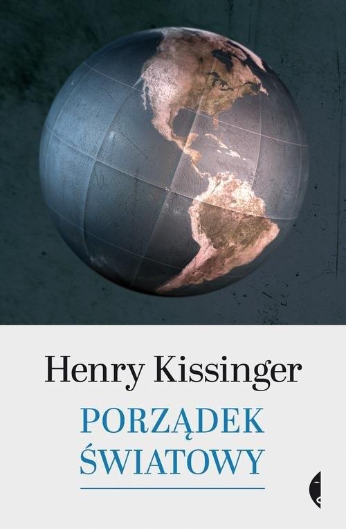 Porządek światowy Kissinger Henry