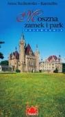 Moszna zamek i park Przewodnik