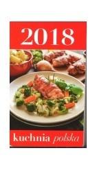 Kalendarz zdzierak Kuchnia Polska 2018