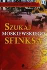Szukaj moskiewskiego sfinksa