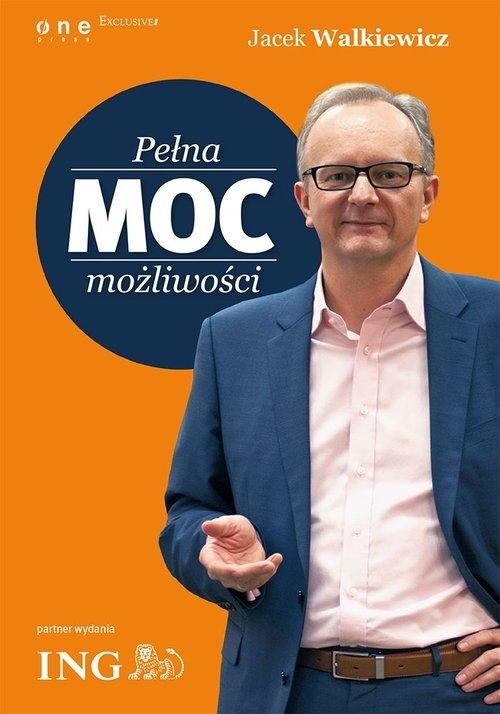 Pełna MOC możliwości Walkiewicz Jacek