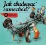 Jak zbudować samochód ?