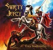 Święty Jerzy Stadtmuller Ewa