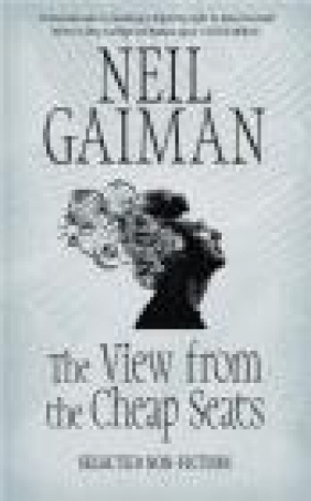 The View from the Cheap Seats Neil Gaiman