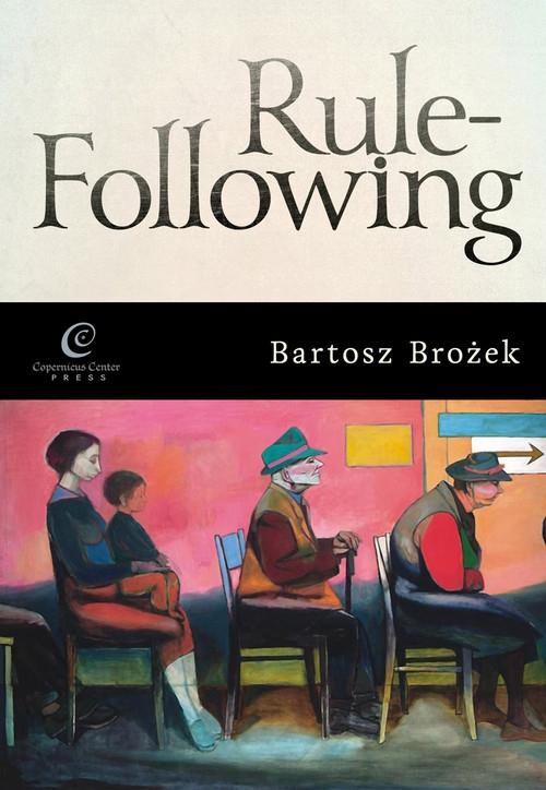 Rule-following Brożek Bartosz