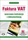 Faktura VAT wzorcowa instrukcja z dokumentacją (z suplementem elektronicznym)