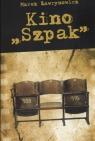 Kino Szpak  Ławrynowicz Marek