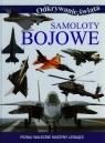 Samoloty bojowe Poznaj waleczne maszyny latające