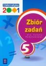 Matematyka 2001 5 Zbiór zadań Szkoła podstawowa Bazyluk Anna, Chodnicki Jerzy, Dałek Krystyna