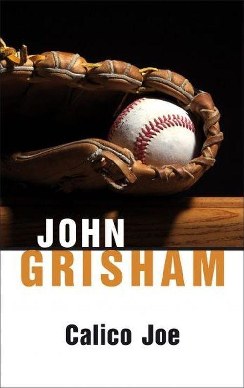 Calico Joe Grisham John