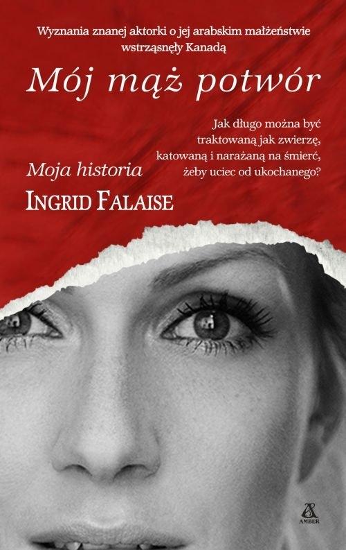 Mój mąż potwór Falaise Ingrid
