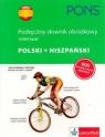 Pons Podręczny słownik obrazkowy polski hiszpański Praca Zbiorowa