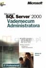 Vademecum Administratora Microsoft SQL Server 2000